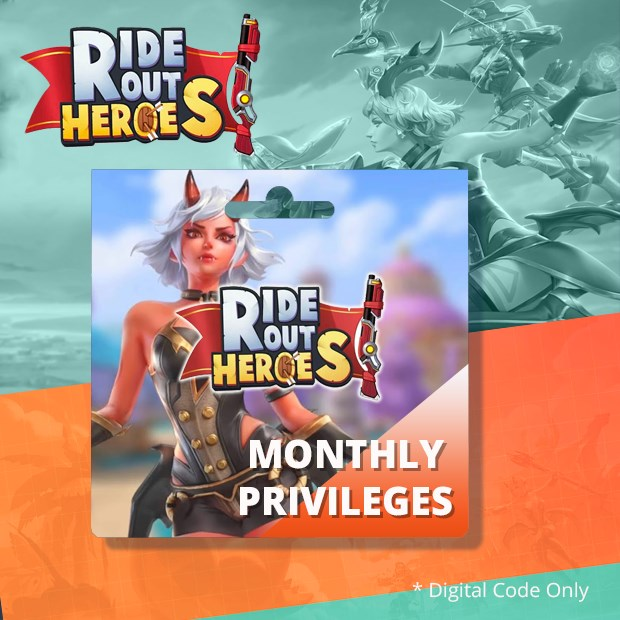 Ride Out Heroes Monthly Privileges (SEA)