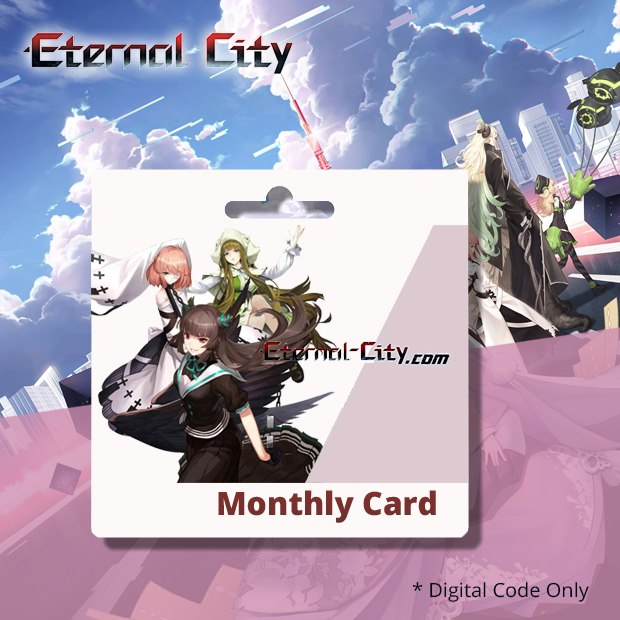 Eternal City Monthly Card (SEA)